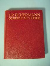 I.P. Eckermann: Gespräche mit Goethe - in den letzten Jahren seines Lebens