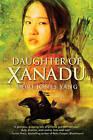 Daughter of Xanadu by Dori Jones Yang (Paperback / softback)