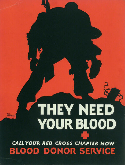 ORIGINAL ULTRA-RARE WWII 1942 Poster RIX JENNINGS RED CROSS THEY NEED YOUR BLOOD