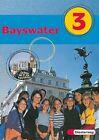 Bayswater 3 Textbook von Petra Koglin, Christine Sturm und Benno Baier (2000, Gebundene Ausgabe)