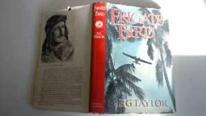 Good-Frigate-Bird-P-G-Taylor-1953-01-01-First-edition-The-hinges-are-in-goo