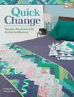Quick Change: Refresh a Room Fast with Quilted Bed Runners by That Patchwork Place (Paperback / softback, 2015)