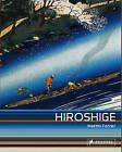 Hiroshige: Prints and Drawings by Matthi Forrer (Paperback, 2011)