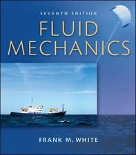 Fluid Mechanics by Frank White (2010, Hardcover / DVD, Student Edition of  Textbook)