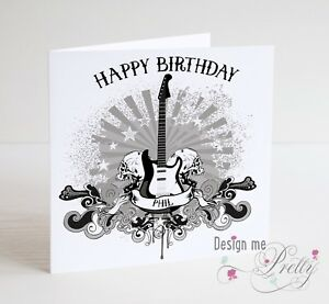 Image Is Loading PERSONALISED GUITAR AND SKULLS Birthday Card Rocker Guitarist