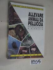 ALLEVARE ANIMALI DA PELLICCIA visone nustria e cincillà (82 D 5)