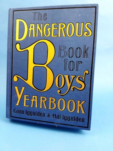 1 of 1 - The dangerous book for boys yearbook by Conn Iggulden (Hardback)