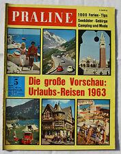 PRALINE 1963 Nr. 5: Die große Vorschau: Urlaubs-Reisen 1963