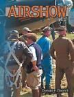 Airshow PT. 1 by Donald F II Dixon (Paperback / softback, 2012)