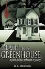 Death in a Green House: a John Holmes Johnson Mystery by M. L. Spurgeon (Paperback, 2012)