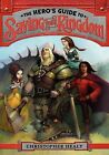 The Hero's Guide to Saving Your Kingdom by Christopher Healy (Hardback, 2012)