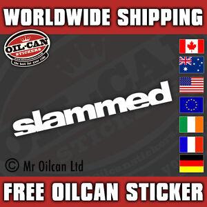 SLAMMED white vinyl sticker, euro JDM modified scene 180mm