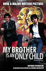 My Brother is an Only Child by Antonio Pennacchi (Paperback, 2008)