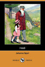 Heidi (Dodo Press) by Johanna Spyri (Paperback / softback, 2007)