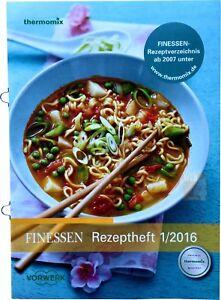 Vorwerk-Thermomix-FINESSEN-Rezeptheft-1-2016-Buch-Heft-Rezepte-TM6-TM5-TM31