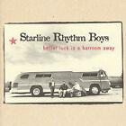 Better Luck Is a Barroom Away by The Starline Rhythm Boys (CD, Jun-2007, Cow Island)