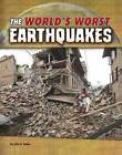 The World's Worst Earthquakes by John R. Baker (Hardback, 2016)