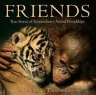 Friends by Catherine Thimmesh (Hardback, 2011)