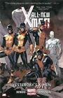 All-New X-Men Volume 1: Yesterday's X-Men (Marvel Now) by Brian Bendis (Paperback, 2014)