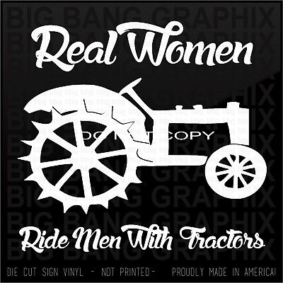 Tractor Die Cut Decal Truck Car window sticker REAL Women Funny Farm Vinyl