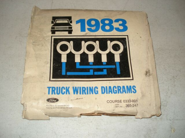 1983 Ford Truck Wiring Diagrams Service Manual F Series Electrical Shop Repair