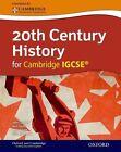 20th Century History for Cambridge IGCSE by Ray Ennion, John Cantrell, Neil Smith, Peter Smith (Mixed media product, 2013)