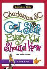 Charleston, SC:: Cool Stuff Every Kid Should Know by Kate Boehm Jerome (Paperback / softback, 2008)