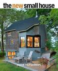 The New Small House by Catherine L. Hutchison and Katie Hutchison (2015, Paperback)