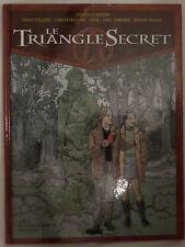 LE TRIANGLE SECRET ; tome 2