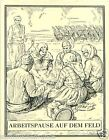 Macedonia work break on the field TOBACCO HISTORY HISTOIRE TABAC IMAGE CARD 30s