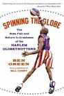 Spinning the Globe by Ben Green (Paperback, 2006)