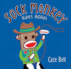 Sock Monkey Rides Again by Cece Bell (Hardback, 2015)