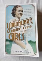 ANTON DISCLAFANI: THE YONAHLOSSEE RIDING CAMP FOR GIRLS [Paperback]