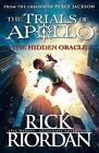 The Hidden Oracle by Rick Riordan (Paperback, 2017)
