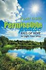 Permissible Praise: Rays of Hope to Light Your Way by Zillary Easter (Paperback / softback, 2014)