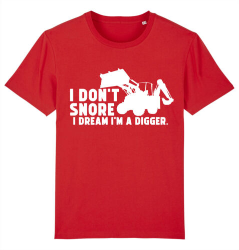 I/'m Driving My Digger Excavator Landscaper Builder T-Shirt I Don/'t Snore