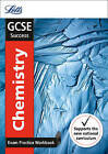 GCSE Chemistry Exam Practice Workbook, with Practice Test Paper by Letts GCSE (Paperback, 2016)
