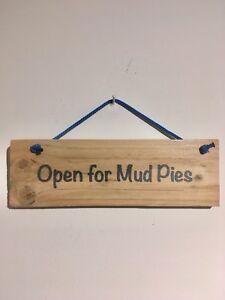 Handmade Mud Kitchen Sign Open For Mud Pies and rustic feel - Truro, United Kingdom - Handmade Mud Kitchen Sign Open For Mud Pies and rustic feel - Truro, United Kingdom
