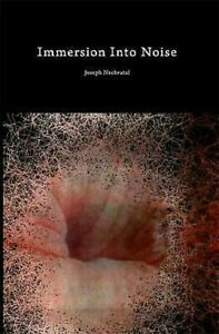 Immersion-into-Noise-by-Nechvatal-Joseph