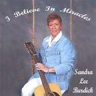 I Believe in Miracles 0634479393549 by Sandra Lee Burdick CD
