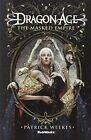 Dragon Age: Masked Empire by Patrick Weekes (Paperback, 2014)