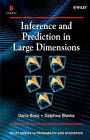 Inference and Prediction in Large Dimensions by Delphine Blanke, Denis Bosq (Hardback, 2007)
