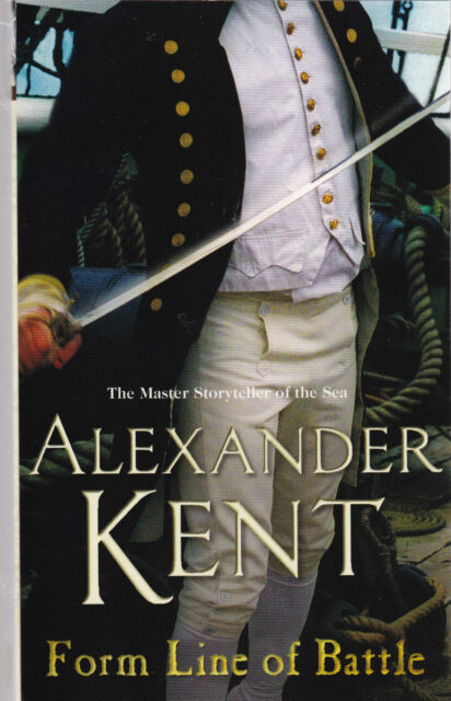 Form Line of Battle by Alexander Kent - NEW Paperback Book