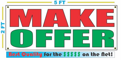 MAKE OFFER Banner Sign NEW Larger Size Best Quality for the $$$