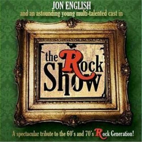 JON ENGLISH The Rock Show 2CD BRAND NEW Recorded Live 2012