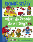 What Do People Do All Day? by Richard Scarry (Paperback, 2005)