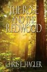 Rose and The Redwood 9781606102169 by Chris E Hagler Paperback