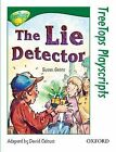Oxford Reading Tree: Level 12: Treetops Playscripts: The Lie Detector by Susan P. Gates (Paperback, 1998)