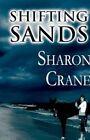 Shifting Sands Sharon Crane America Star Books Paperback 9781462650538