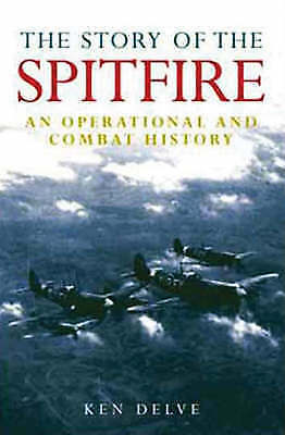 1 of 1 - The Story of the Spitfire: An Operational and Combat History-ExLibrary